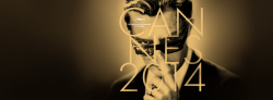 SOON THE OPENING OF THE 67TH CANNES FILM FESTIVAL.