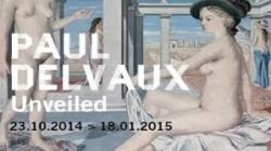 Paul Delvaux unveiled.