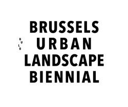 BRUSSELS URBAN LANDSCAPEBIENNIAL.